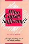 Who Causes Suffering?