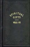 Spiritual Gifts Volumes 1 & 2