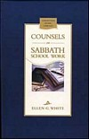 Counsels on Sabbath School Work