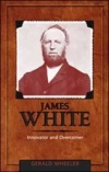 James White: Innovator and Overcomer