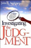 Investigating the Judgment