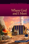 Where God And I Meet: The Sanctuary