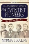 Heartwarming Stories of Adventist Pioneers: Book 2
