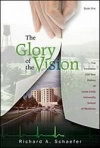 The Glory of the Vision Book One