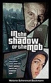 In the Shadow of the Mob