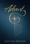 Advent: Hearing the Good News in the Story of Jesus' Birth