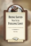 Being Saved When You're Feeling Lost