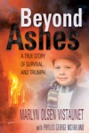 Beyond Ashes