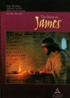 The Book of James Adult Bible Study Guide 4Q 2014