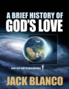 A Brief History of God's Love
