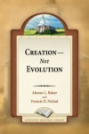 Creation Not Evolution