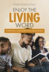 Enjoy the Living Word: Inspiration, Manuscripts and Translations