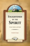 Enlightened By the Spirit