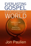 Everlasting Gospel Everchanging World