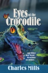 Eyes of the Crocodile