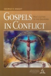 Gospels in Conflict Bible Book Shelf 3Q 2017