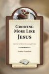 Growing More Like Jesus