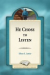 He Chose to Listen