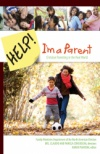 Help! I'm a Parent (Parenting Devotional)