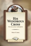 His Wondrous Cross