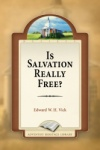 Is Salvation Really Free?