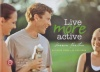 Live More Active: Activate Your Life For Good