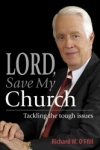 Lord, Save My Church: Tackling the Tough Issues