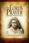 The Lord's Prayer Through Primitive Eyes