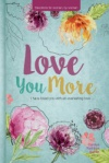 Love You More (2017 Women's Devotional)
