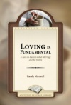Loving Is Fundamental