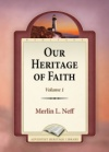 Our Heritage of Faith Volume 1