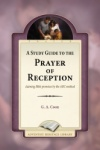 A Study Guide to the Prayer of Reception