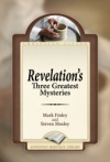 Revelation's Three Greatest Mysteries