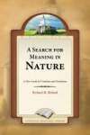 A Search for Meaning in Nature