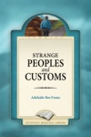 Strange Peoples and Customs