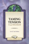 Taming Tension Through Total Health