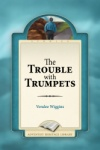 The Trouble with Trumpets