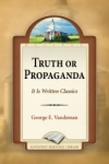 Truth or Propaganda