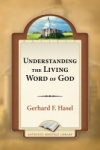Understanding the Living Word of God