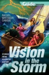 Vision in the Storm