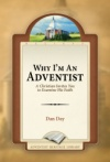 Why I'm An Adventist