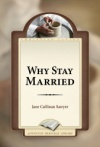 Why Stay Married