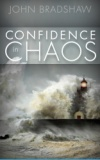 Confidence in Chaos