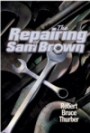 Repairing of Sam Brown