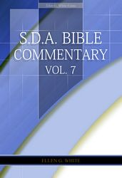 E.G.W. Bible Commentary Vol. 7