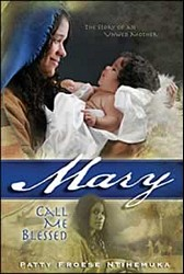 Mary: Call Me Blessed
