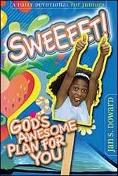 Sweeet!: God's Awesome Plan For You