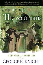 Exploring Thessalonians