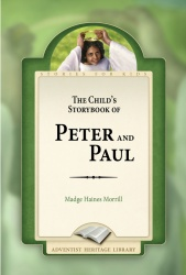 The Child's Storybook of Peter and Paul