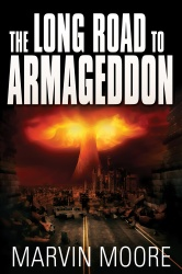 The Long Road to Armageddon